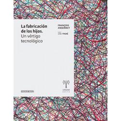 LA FABRICACION DE LOS HIJOS