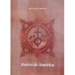 RAÍCES DE AMÉRICA
