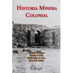 HISTORIA MINERA COLONIAL