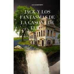 JACK Y LOS FANTASMAS DE LA...
